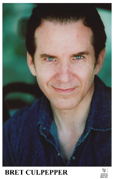 Bret Culpepper, a seasoned Actor with 20 years on Stage, Screen & Tele!